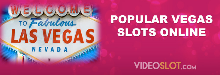 Popular Vegas Casino Slots Online