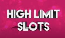 High Limit Slot Games