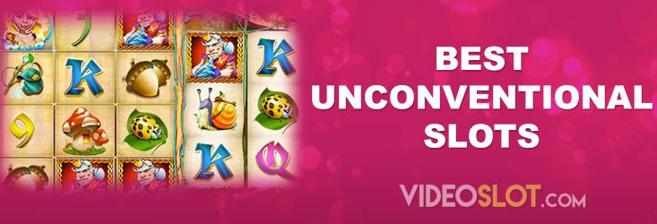 Best Unconventional Slots