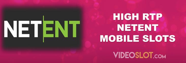 High RTP NetEnt Mobile Slots