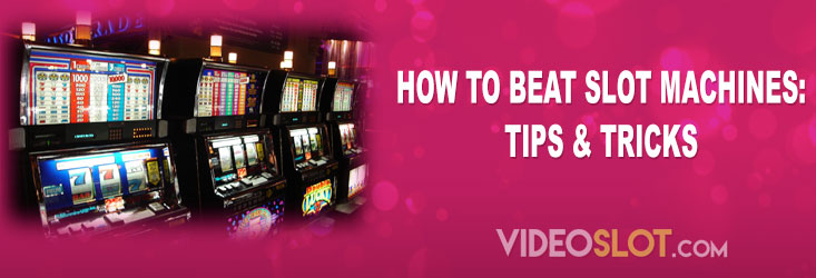 How to beat slot machines