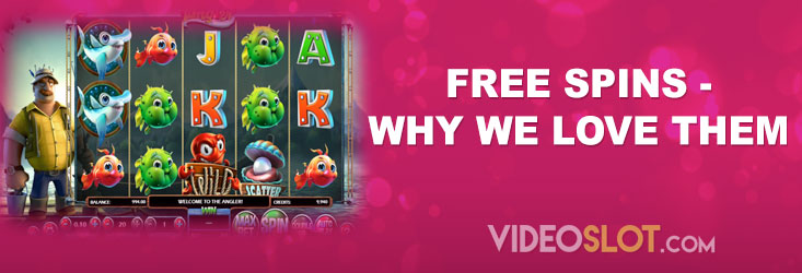 Free Spins - Why We Love Them