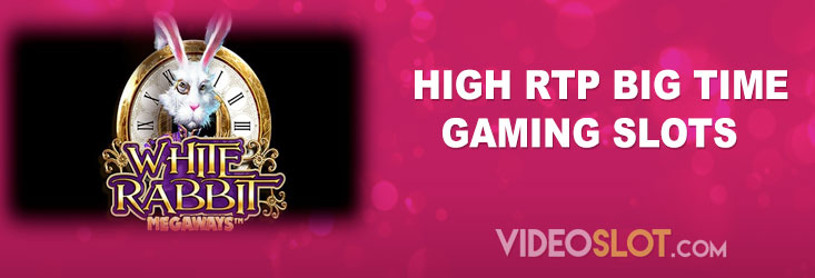 Big Time Gaming Slots with Highest RTP