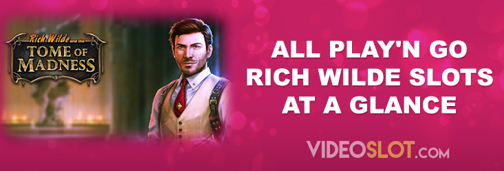 Play'n GO Rich Wilde slot games