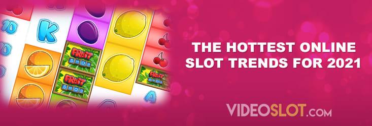 Online slot trends