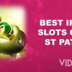Best Irish-themed slots celebrating St Patrick's Day