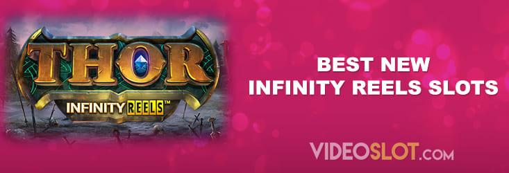 Best New Infinity Reels Slots