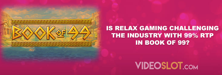 Relax Gaming Book of 99 features 99% RTP
