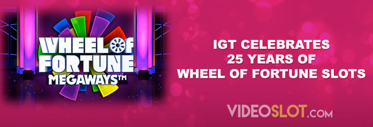 Quarter of the century of Wheel of Fortune Slots